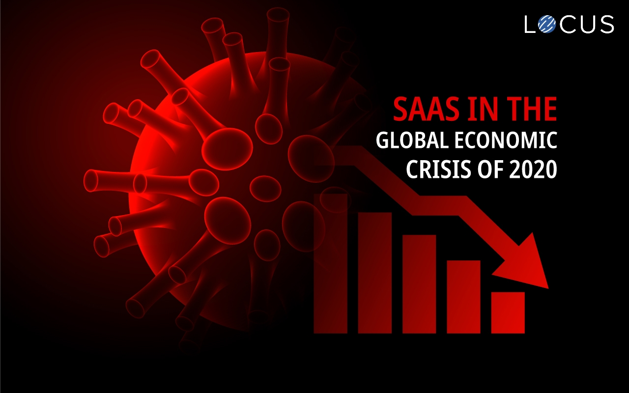 Software as a Service (SaaS) in the Global Recession of 2020
